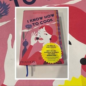I Know How to Cook by Ginette Mathiot Hardcover